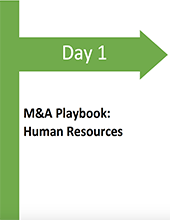 Day 1 Human Resources M&A Integration Playbook -$600 Million Acquisition