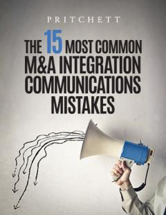 The 15 Most Common M&A Integration Communications Mistakes