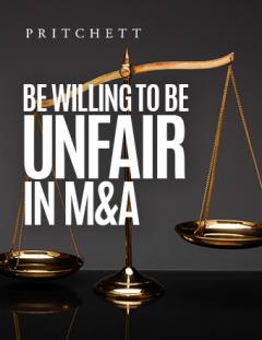 Be Willing to Be Unfair in M&A