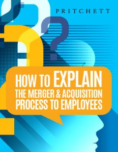 How to explain mergers and acquisitions process to employees