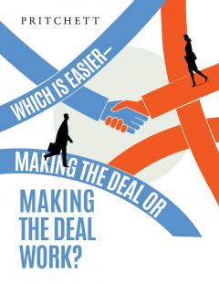 Which is Easier Making the Deal or Making the Deal Work?