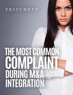 The Most Common Complaint During M&A Integration