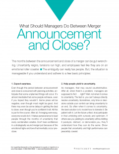 What should managers do between merger announcement and close