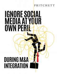 Ignore Social Media at Your Own Peril During M&A Integration