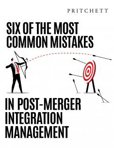 Six of the Most Common Mistakes in Post-Merger Integration Management