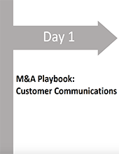 Day 1 M&A Playbook: Customer Communications