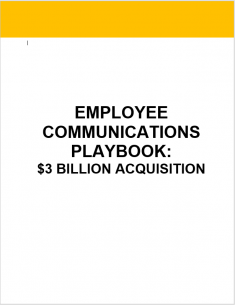 Employee Communications Playbook - $3 Billion Acquisition
