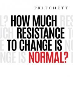 How Much Resistance to Change is  Normal?