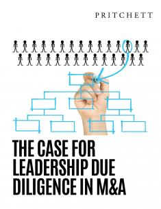 The Case for Leadership Due Diligence in M&A