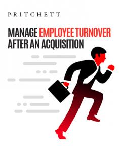 Manage Employee Turnover After an Acquisition