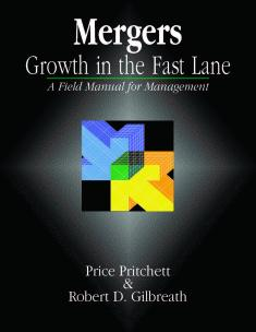 Mergers: Growth in the Fast Lane