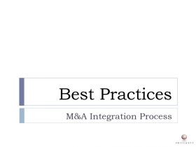 Best Practices for the M&A Integration Process