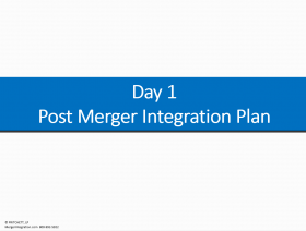Day 1 Post Merger Integration Plan