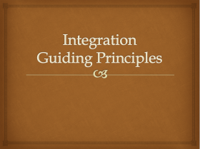 Integration Guiding Principles
