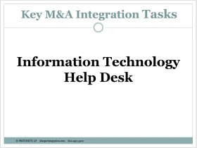Information Technology Help Desk: Key M&A Integration Tasks