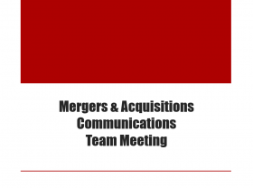 Mergers & Acquisitions Communications Team Meeting
