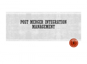 Post Merger Integration Management
