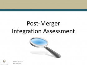 Post Merger Integration Assessment