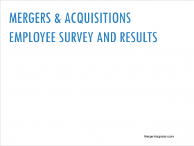 Mergers & Acquisitions Employee Survey and Results