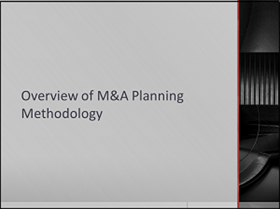 Overview of M&A Planning Methodology